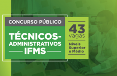 IFMS abre inscrições em concurso público para técnicos-administrativos (Foto: IFMS)