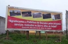 Outdoor é instalado no bairro Altos do Indaiá com mensagem direta à prefeitura (Foto: divulgação)