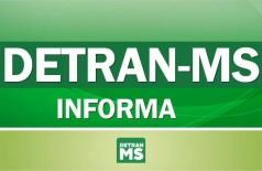 Detran-MS alerta: maio é mês de pagar licenciamento de placa final 3