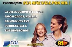 Banner: 94 FM & CDL Apresentam: Promoção Sua Mãe Vale Por Mil