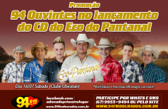 Banner: 94 Ouvintes no Lançamento do CD do ECO do Pantanal