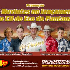 Banner: 94 Ouvintes no Lançamento do CD do ECO do Pantanal