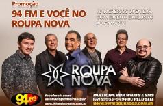 Banner: Promoção 94 FM e Você no Roupa Nova