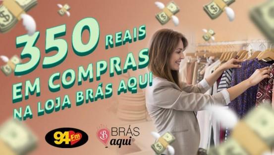 Banner: 300 reais em comprar Brás Aqui