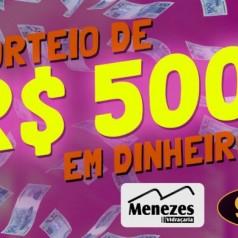 Banner: 500 reais em dinheiro Vidraçaria Menezes